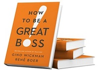 how to be a great boss book
