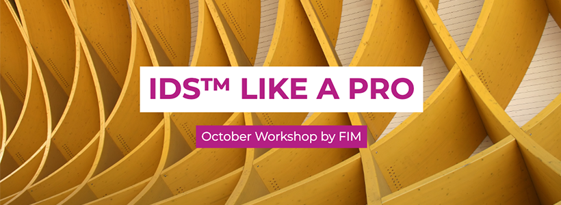 FIM October Workshop: IDS™ Like A Pro